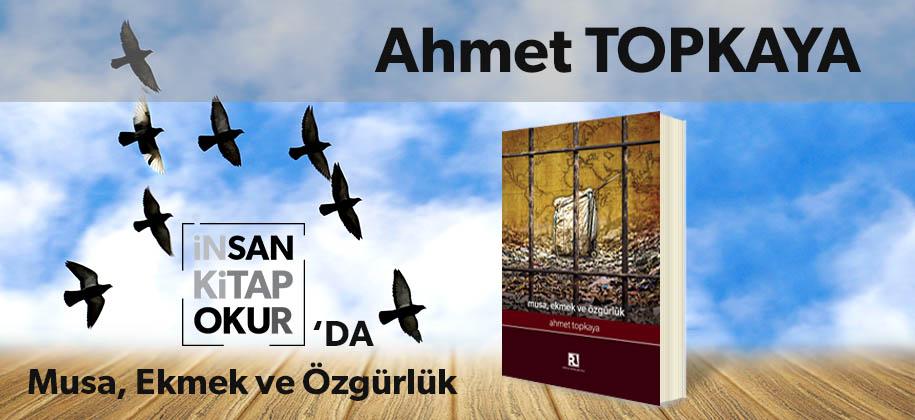 Musa_Ekmek_ve_Ozgurluk