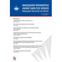 Bahçeşehir Üniversitesi Hukuk Fakültesi Dergisi Cilt:11 – Sayı:137 – 138 Ocak – Şubat 2016
