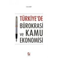 Türkiye'de Bürokrasi ve Kamu Ekonomisi