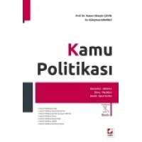 Kamu Politikası Kavramlar, Aktörler, Süreç, Modeller, Analiz, Karar Verme