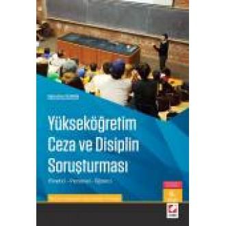 Yükseköğretim Ceza ve Disiplin Soruşturması Yönetici – Personel – Öğrenci