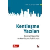 Kentleşme Yazıları Kentsel Kuramlar ve Kentleşme Politikaları