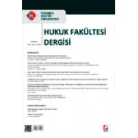 İstanbul Kültür Üniversitesi Hukuk Fakültesi Dergisi Cilt:11 – Sayı:1 Ocak 2012