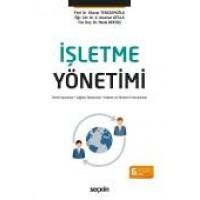 İşletme Yönetimi Temel Kavramlar – İşletme ve Yönetim Fonksiyonları – Çağdaş Yaklaşımlar