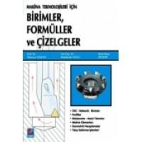 Makine Teknolojileri içinBirimler, Formüller ve Çizelgeler