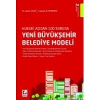 Hukuki Açıdan 100 SorudaYeni Büyükşehir Belediye Modeli