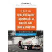 Karayolu ileTehlikeli Madde Taşımacılığı ve<br /> Nakliye Acil Durum Yönetimi ADR Güvenlik Metodolojileri