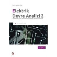 Elektrik Devre Analizi – 2 Sinüzoidal Kaynaklar ve Fazörler – Alternatif Akım Devre Çözüm Yöntemleri – Laplace Dönüşümü ile Devre Analizi