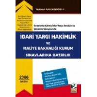 İdari Yargı Hakimlik ve Maliye Bakanlığı Kurum Sınavlarına Hazırlık (Sınavlarda Çıkmış İdari Yargı ve Çözümlü Cevaplarıyla)