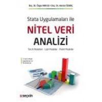 Stata Uygulamaları ile Nitel Veri Analizi Tercih Modelleri – Lojit Modeller – Probit Modeller