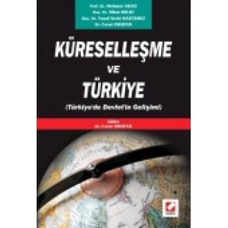 Küreselleşme ve Türkiye (Türkiye'de Devlet'in Gelişimi)