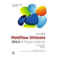 AutodeskMoldflow Ultimate 2014 ile Plastik Analizleri