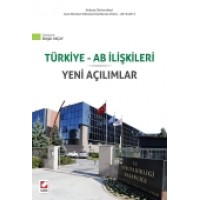 Ankara Üniversitesi Jean Monnet Kürsüsü Konferans Dizisi – 2014/2015Türkiye – AB İlişkileri Yeni Açılımlar