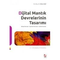 Dijital Mantık Devrelerinin Tasarımı Birleşik Devreler – Eşzamanlı Devreler – Hafızalı Devreler