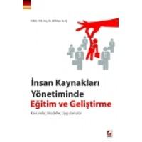 İnsan Kaynakları Yönetiminde Eğitim ve Geliştirme Kavramlar, Modeller, Uygulamalar