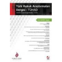 Turgut Özal ÜniversitesiTürk Hukuk Araştırmaları Dergisi – TÜHAD C:1 S:1 Ocak 2016 Erol Cansel Sayısı