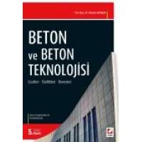 Beton ve Beton Teknolojisi Çeşitleri – Özellikleri – Deneyleri