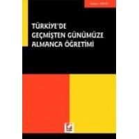 Türkiye'de Geçmişten GünümüzeAlmanca Öğretimi