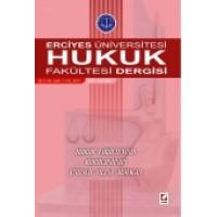 Erciyes Üniversitesi Hukuk Fakültesi Dergisi Cilt:8 Sayı:1