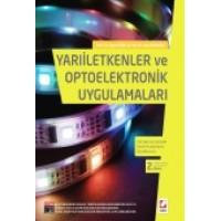 Yarıiletkenler ve Optoelektronik Uygulamaları 150 Şekil ve Çözümlü Örnek Problemlerle Desteklenmiş
