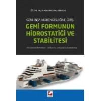 Gemi İnşa Mühendisliğine Giriş:Gemi Formunun Hidrostatiği ve Stabilitesi 43'ü Çözümlü 80 Problem  – 126 Şekil ve 23 Kaynak ile Desteklenmiş