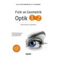 Fizik ve Geometrik Optik 1 ve 2 Temel Kavramlar ve Uygulamalar