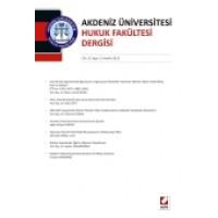 Akdeniz Üniversitesi Hukuk Fakültesi Dergisi Cilt:3 – Sayı:2 Aralık 2013