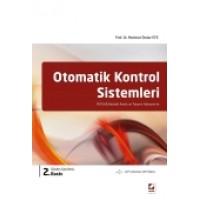 Otomatik Kontrol Sistemleri MATLAB Destekli Analiz ve Tasarım Yaklaşımı ile