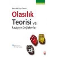 MATLAB UygulamalıOlasılık Teorisi ve Rastgele Değişkenler Kavram – Fonksiyon – Uygulama