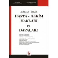Açıklamalı – İçtihatlıHasta – Hekim Hakları ve Davaları