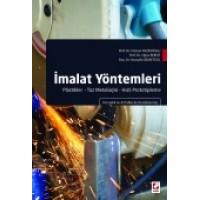 İmalat Yöntemleri Plastikler  – Toz Metalürjisi – Hızlı Prototipleme