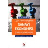 Oyun Teorisi EşliğindeSanayi Ekonomisi (Endüstriyel Ekonomi)