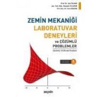 Zemin Mekaniği Laboratuvar Deneyleri ve Çözümlü Problemler