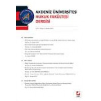 Akdeniz Üniversitesi Hukuk Fakültesi Dergisi Cilt:5 – Sayı:2 Aralık 2015
