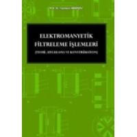Elektromanyetik Filtreleme İşlemleri