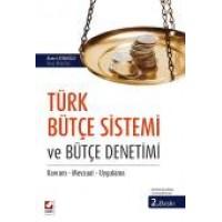 Türk Bütçe Sistemi ve Bütçe Denetimi Kavram – Mevzuat – Uygulama