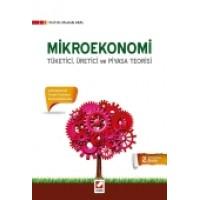 Mikroekonomi Tüketici, Üretici ve Piyasa Teorisi