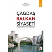 Çağdaş Balkan Siyaseti Devletler, Halklar, Parçalanma ve Bütünleşme