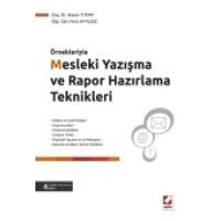 ÖrnekleriyleMesleki Yazışma ve Rapor Hazırlama Teknikleri