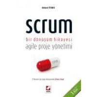 Scrum Bir Dönüşüm Hikayesi Agile Proje Yönetimi
