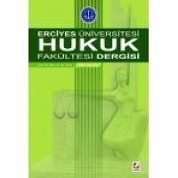 Erciyes Üniversitesi Hukuk Fakültesi Dergisi Cilt:9 Sayı:2