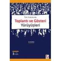 Türk HukukundaToplantı ve Gösteri Yürüyüşleri