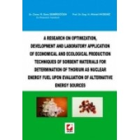 A Research on Optimization  Development and Laboratory Application Of Economical and Ecological Production Techniques of Sorbent