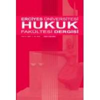 Erciyes Üniversitesi Hukuk Fakültesi Dergisi Cilt:10 Sayı:1