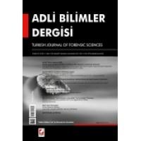 Adli Bilimler Dergisi – Cilt:11 Sayı:4 Aralık 2012