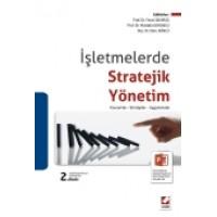 İşletmelerde Stratejik Yönetim Kavramlar – Stratejiler – Uygulamalar