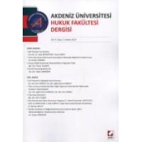 Akdeniz Üniversitesi Hukuk Fakültesi Dergisi Cilt:4 – Sayı:2 Aralık 2014