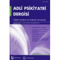 Adli Psikiyatri Dergisi – Cilt:4 Sayı:1 Ocak 2007