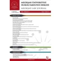 Melikşah Üniversitesi Hukuk Fakültesi Dergisi Cilt:3 Sayı:2 Aralık 2014