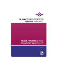 Maltepe Üniversitesi Hukuk Fakültesi Dergisi Sayı:2 / 2014